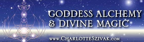 Goddess Alchemy and Divine Magic with Charlotte Szivak, banner
