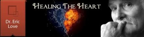 Healing the Heart with Dr. Eric Love