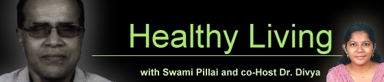 Healthy Living with Swami Pillai and Dr. Divya, banner