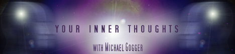 Your Inner Thoughts with Michael Gogger, banner