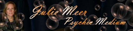 Julie Meer Psychic Medium with Dr. Julie Meer, banner