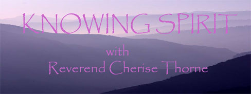 Knowing Spirit with Rev. Cherise Thorne, banner