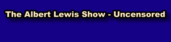 The Albert Lewis Show with Albert Lewis, banner