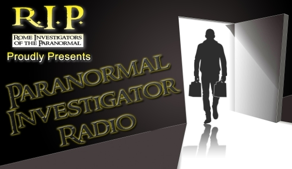 Paranormal Investigator Radio with Peter Leonard, Dr. David DeProspero, Rich Nikodem, and Steve Roscoe, banner