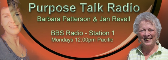 Purpose Talk Radio with Barbara Patterson and Jan Revell, banner