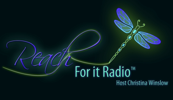 Reach For It Radio Show with Christina Calisto Winslow, banner