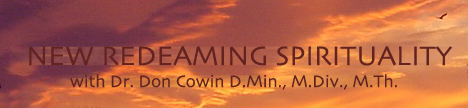 New Redeaming Spirituality with Dr. Don Cowin