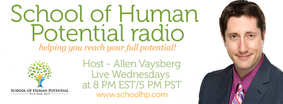 School of Human Potential with host Allen Vaysberg, banner