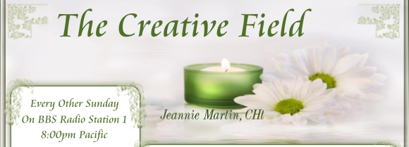The Creative Field with Jeannie Martin, banner