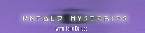 Untold Mysteries with John Kuhles, banner