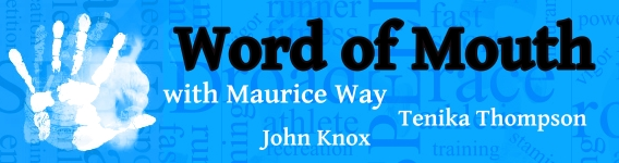 Word of Mouth with Maurice Way, John Knox and Tenika Thompson