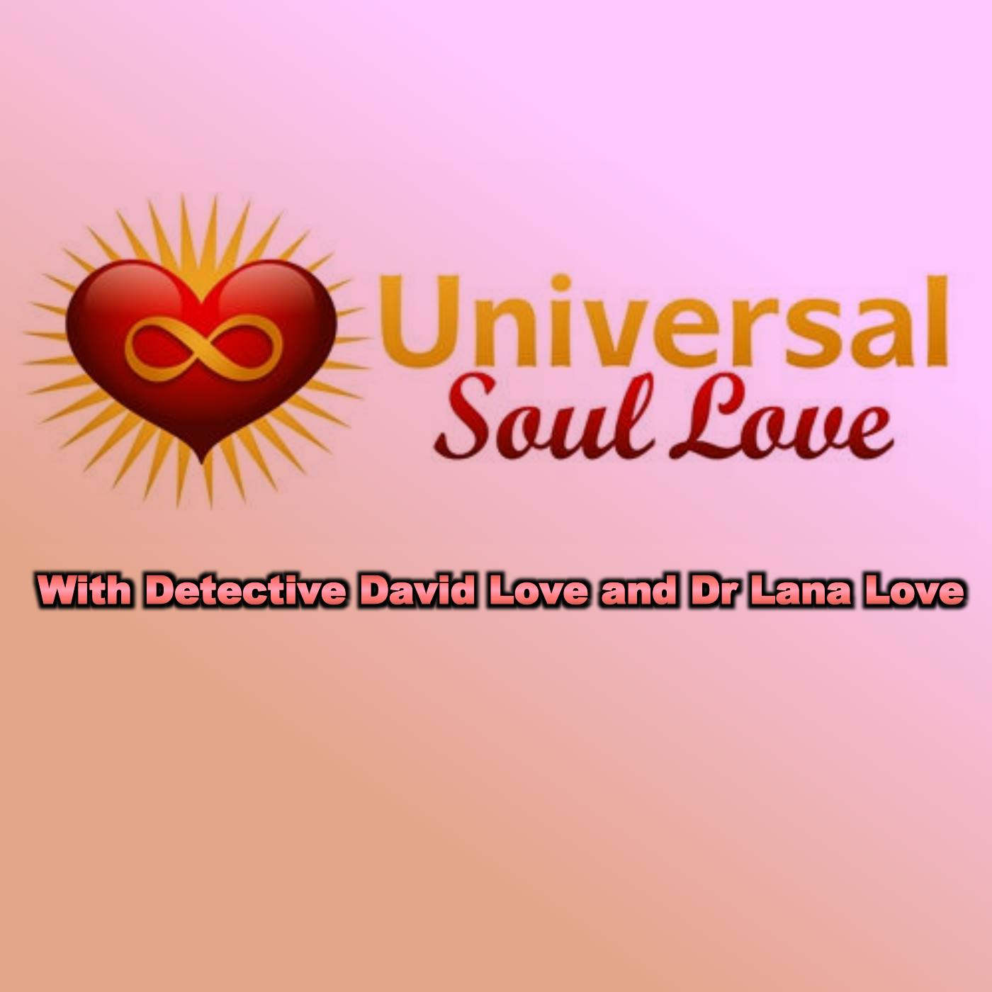 Universal Soul Love with David Love and Dr. Lana Love:BBS Radio, BBS Network Inc.