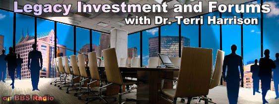 Legacy Investment and Forums with Dr Terri Harrison