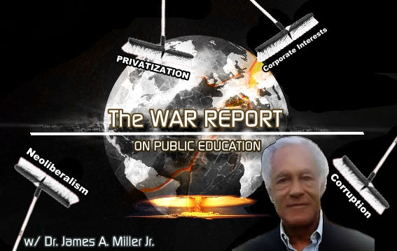 The War Report on Public Education with Dr James Avington Miller Jr