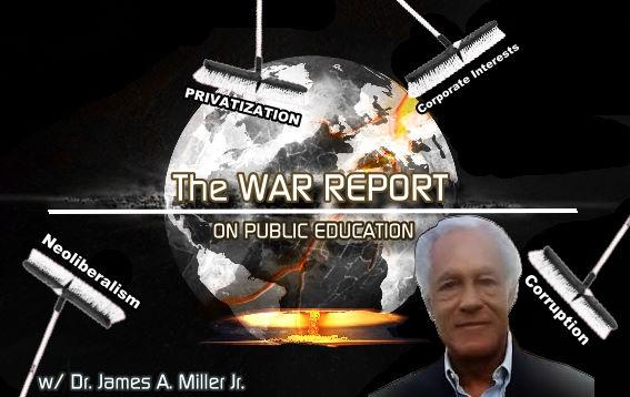 The War Report on Public Education with Dr James Avington Miller Jr