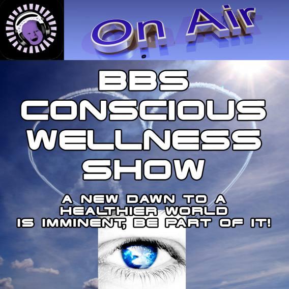 BBS Conscious Wellness Show