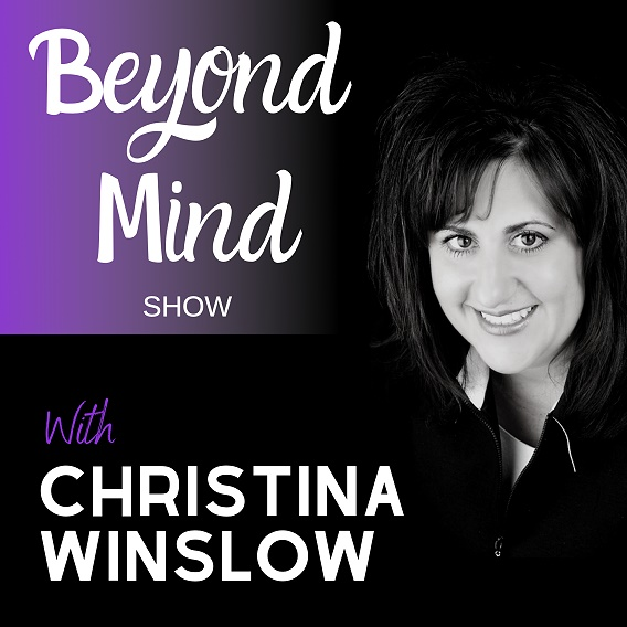 Beyond Mind with Christina Winslow