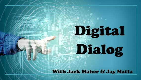 Digital Dialog with Jack Maher