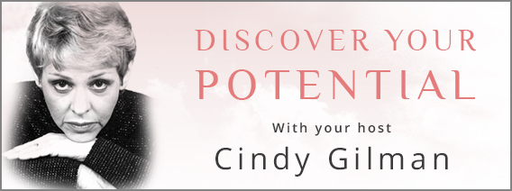 Discover Your Potential with Cindy Gilman