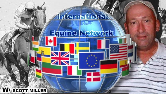 International Equine Network with Scott Miller