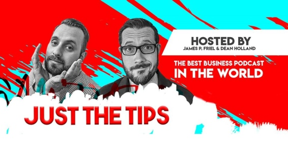 Just The Tips with James P Friel and Dean Holland