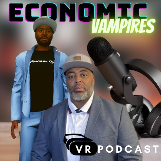 Economic Vampires with Robert Carlisle, Marvin Evans, Joseph Heath, Khaleel Evans and Stephen White