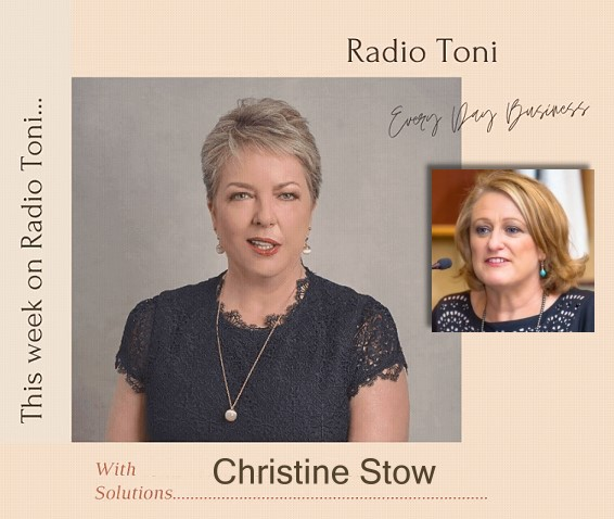 Radio Toni Every Day Business with Christine Stow
