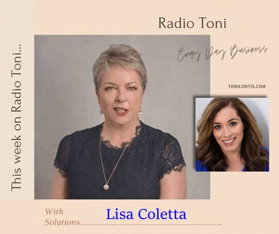 Radio Toni Every Day Business with Lisa Coletta