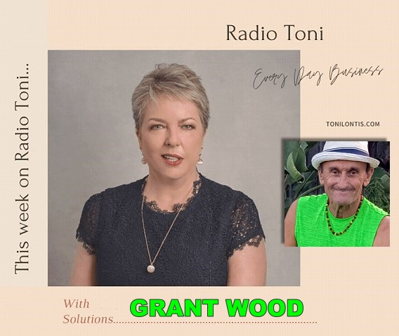 RADIO TONI Every Day Business with Grant Wood