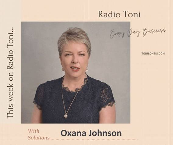 Radio Toni Every Day Business show with Oxana Johnson