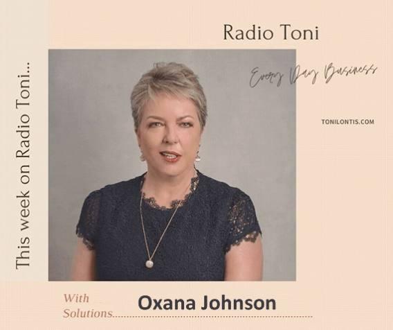 Radio Toni Every Day Business show with Oxana Johnson