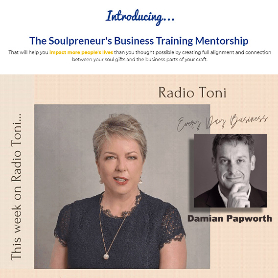 Radio Toni and The Soul of Business with Damian Papworth