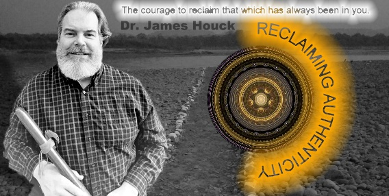 Reclaiming Authenticity with Dr James Houck