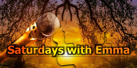 Saturdays with Emma with your host Emma Frye