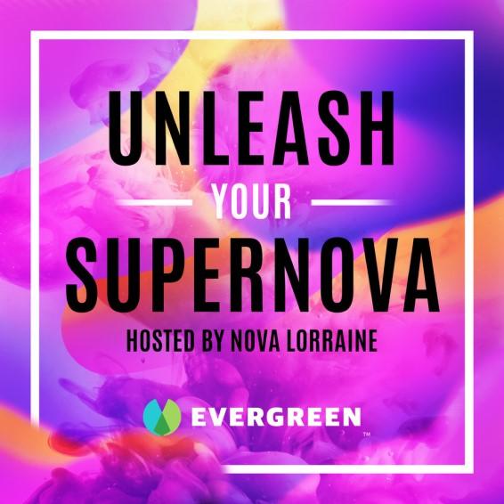 Unleash Your Supernova and Nova Lorraine and Ryon Anderson