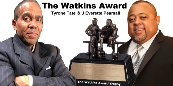 The Watkins Award with Tyrone Tate and J Everette Pearsall
