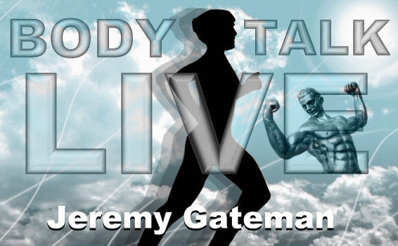 Body Talk Live with Jeremy Gateman