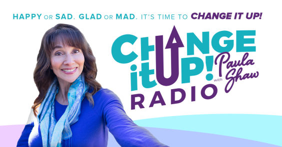 Change It Up with Paula Shaw