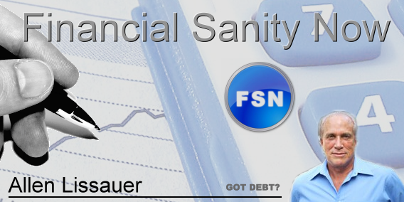 Financial Sanity Now with Allen Lissauer