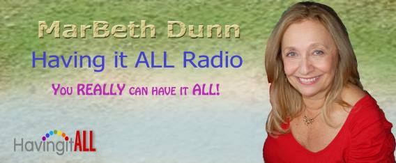 Having It All with MarBeth Dunn