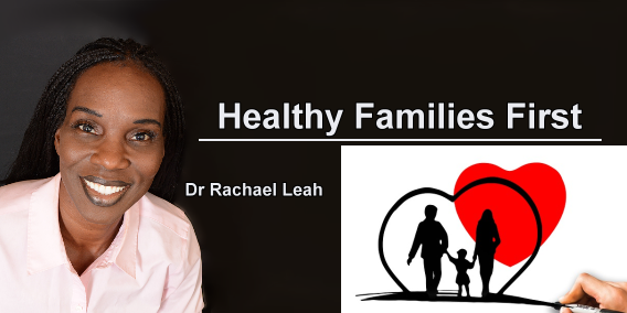 Healthy Families First with Dr Rachael Leah