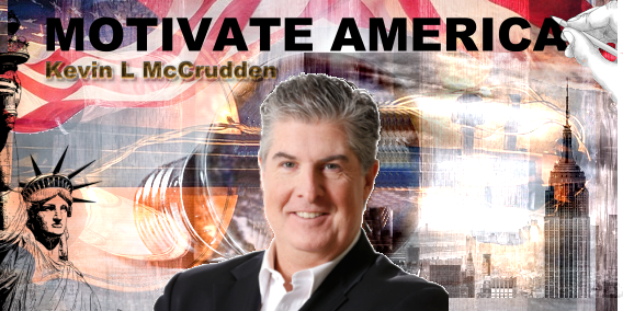Motivate America with Kevin L McCrudden