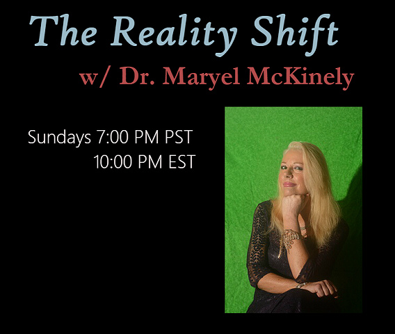 The Reality Shift Show with Dr Maryel McKinley
