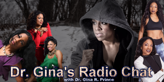 Dr Gina's Radio Chat with Dr. Gina