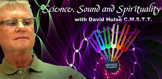 Science Sound and Spirituality with David Hulse