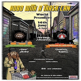 HOBO WITH A TRASH CAN CHICAGO PREMIERE & CHARITY EVENT- JUNE 14TH PORTAGE THEATER 3-7PM