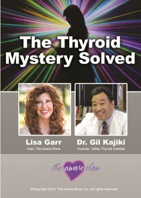 The Thyroid Mystery Solved