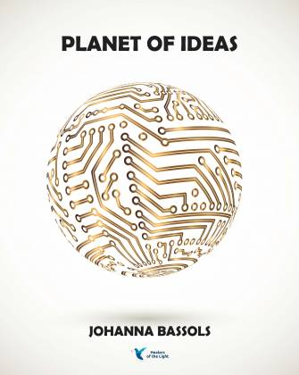 Now on presale: The Planet of Ideas by Johanna Bassols