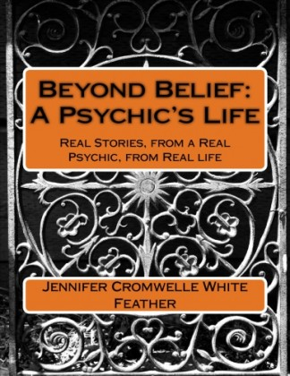 Beyond Belief: A Psychic's Life