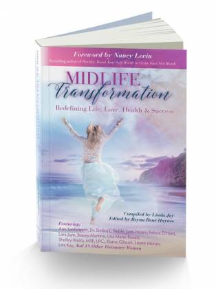 Midlife Transformations, Published by Linda Joy